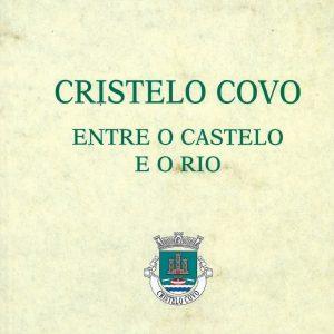 Cristelo-Covo entre o Castelo e o Rio Capa Livro
